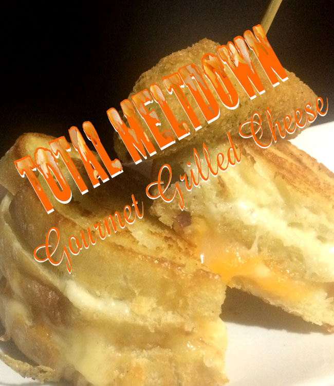 Total Meltdown The Big Cheese Gourmet Grilled Cheese Sandwich